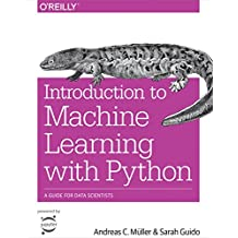 Introduction to Machine Learning with Python: A Guide for Data Scientists (English Edition)
