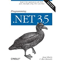 Programming .NET 3.5: Build N-Tier Applications with WPF, AJAX, Silverlight, LINQ, WCF, and More (English Edition)