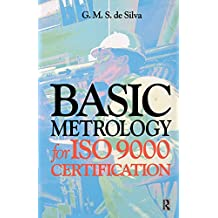 Basic Metrology for ISO 9000 Certification (English Edition)
