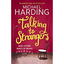 Talking to Strangers: And other ways of being human (English Edition)