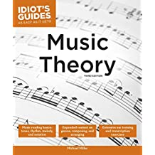 Music Theory, 3E (Idiot's Guides) (English Edition)