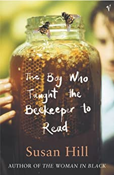 """""""The Boy Who Taught The Beekeeper To Read: and Other Stories (English Edition)"""",作者:[Hill, Susan]"""