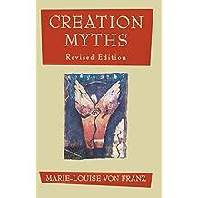 Creation Myths: Revised Edition (English Edition)