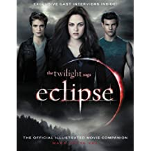 The Twilight Saga Eclipse: The Official Illustrated Movie Companion (English Edition)