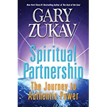 Spiritual Partnership: The Journey to Authentic Power (English Edition)