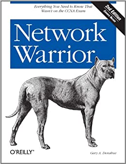 """""""Network Warrior: Everything You Need to Know That Wasn't on the CCNA Exam (English Edition)"""",作者:[Donahue, Gary A.]"""
