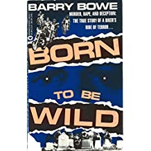 Born to Be Wild (English Edition)