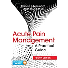 Acute Pain Management: A Practical Guide, Fourth Edition (English Edition)
