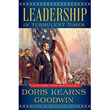 Leadership: In Turbulent Times (English Edition)