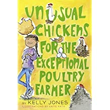 Unusual Chickens for the Exceptional Poultry Farmer (English Edition)