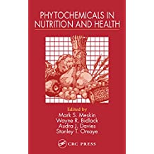 Phytochemicals in Nutrition and Health (English Edition)