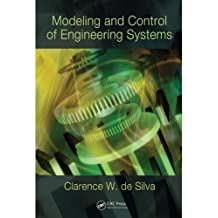 Modeling and Control of Engineering Systems (English Edition)