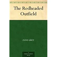 The Redheaded Outfield (English Edition)