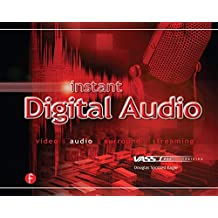 Instant Digital Audio: VASST Instant Series (English Edition)