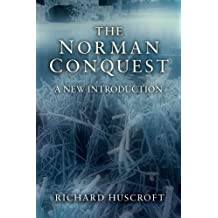 The Norman Conquest: A New Introduction (English Edition)