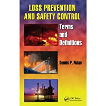 Loss Prevention and Safety Control: Terms and Definitions (Occupational Safety & Health Guide Series) (English Edition)