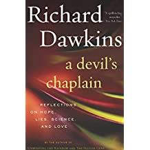 A Devil's Chaplain: Reflections on Hope, Lies, Science, and Love (English Edition)