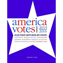 America Votes 32: 2015-2016, Election Returns by State (English Edition)