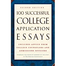 100 Successful College Application Essays (Second Edition) (English Edition)