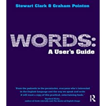 Words: A User's Guide (Learning About Language) (English Edition)