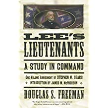 Lee's Lieutenants Third Volume Abridged: A Study in Command (English Edition)