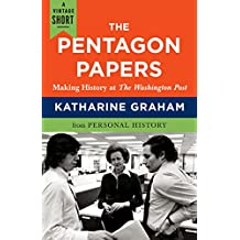 The Pentagon Papers: Making History at the Washington Post (A Vintage Short) (English Edition)