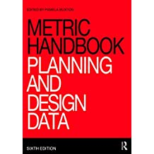 Metric Handbook: Planning and Design Data (English Edition)