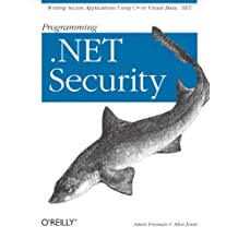 Programming .NET Security: Writing Secure Applications Using C# or Visual Basic .NET (English Edition)