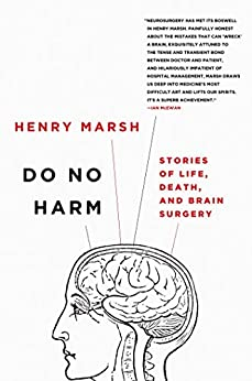 """""""Do No Harm: Stories of Life, Death, and Brain Surgery (English Edition)"""",作者:[Marsh, Henry]"""
