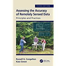 Assessing the Accuracy of Remotely Sensed Data: Principles and Practices, Third Edition (English Edition)