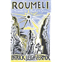 Roumeli: Travels in Northern Greece (English Edition)