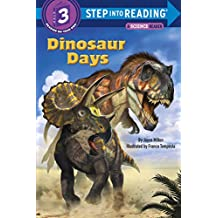 Dinosaur Days (Step into Reading) (English Edition)