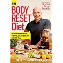 The Body Reset Diet: Power Your Metabolism, Blast Fat, and Shed Pounds in Just 15 Days (English Edition)