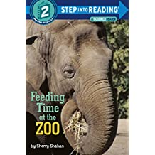 Feeding Time at the Zoo (Step into Reading) (English Edition)