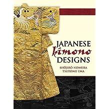 Japanese Kimono Designs (Dover Fashion and Costumes) (English Edition)