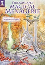 Dreamscapes Magical Menagerie: Creating Fantasy Creatures and Animals with Watercolor (English Edition)