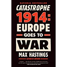 Catastrophe 1914: Europe Goes to War (English Edition)
