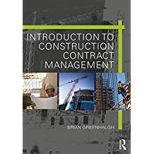 Introduction to Construction Contract Management (English Edition)