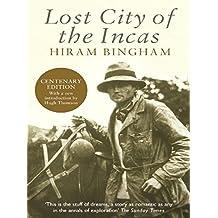 Lost City of the Incas (Phoenix Press) (English Edition)