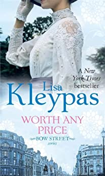"""Worth Any Price: Number 3 in series (Bow Street series) (English Edition)"",作者:[Lisa Kleypas]"
