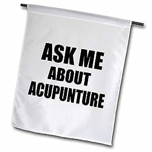 InspirationzStore Typography - 询问我关于Acupuncture Therapy - 广告您的实践 - 促进促进Acupuncturist clinic - 旗帜 12 x 18 inch Garden Flag fl_161905_1