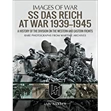 SS Das Reich at War, 1939–1945: A History of the Division on the Western and Eastern Fronts (Images of War) (English Edition)