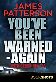 """""""You've Been Warned - Again: BookShots (English Edition)"""",作者:[Patterson, James]"""