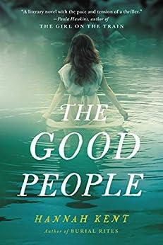 """The Good People (English Edition)"",作者:[Kent, Hannah]"