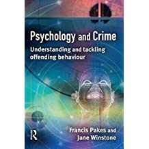 Psychology and Crime: Understanding and Tackling Offending Behaviour (English Edition)