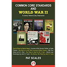 Common Core Standards and World War II: A Literary Veteran's Day Observance (English Edition)