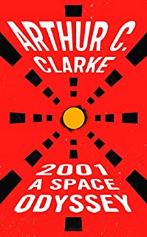 """2001: A Space Odyssey (Space Odyssey Series) (English Edition)"",作者:[Clarke, Arthur C.]"