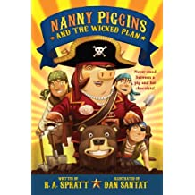 Nanny Piggins and the Wicked Plan (English Edition)