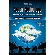 Radar Hydrology: Principles, Models, and Applications (English Edition)