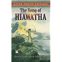 The Song of Hiawatha (Dover Thrift Editions) (English Edition)